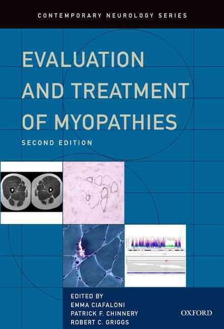 Evaluation and Treatment of Myopathies By Griggs, Robert/ Ciafaloni, Emma/ Chinnery, Patrick