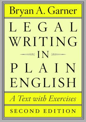 Legal Writing in Plain English By Garner, Bryan A.