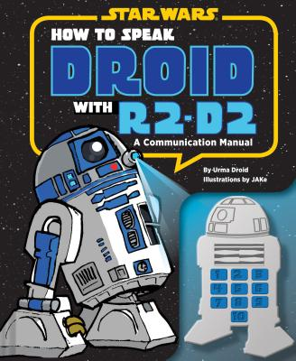 How to Speak Droid With R2-D2 By Droid, Urma
